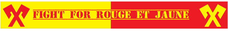 Fight for Rouge et Jaune