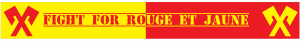 Fight for Rouge et Jaune